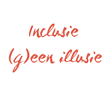 Inclusie is (geen) illusie