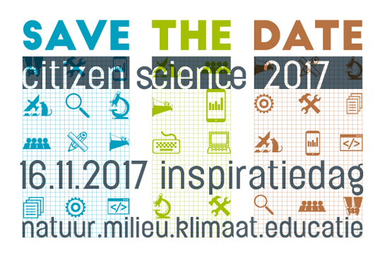 Save the date: citizen sciens 2017 op 16 november - inspiratiedag - natuur/milieu/klimaat/educatie